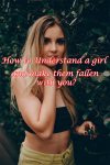 Image How to Understand a girl and make them fallen with you?